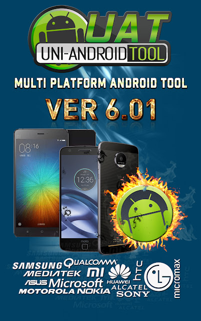 Uni-Android Tool [UAT] Version 6.01 Released [4/10/2017]