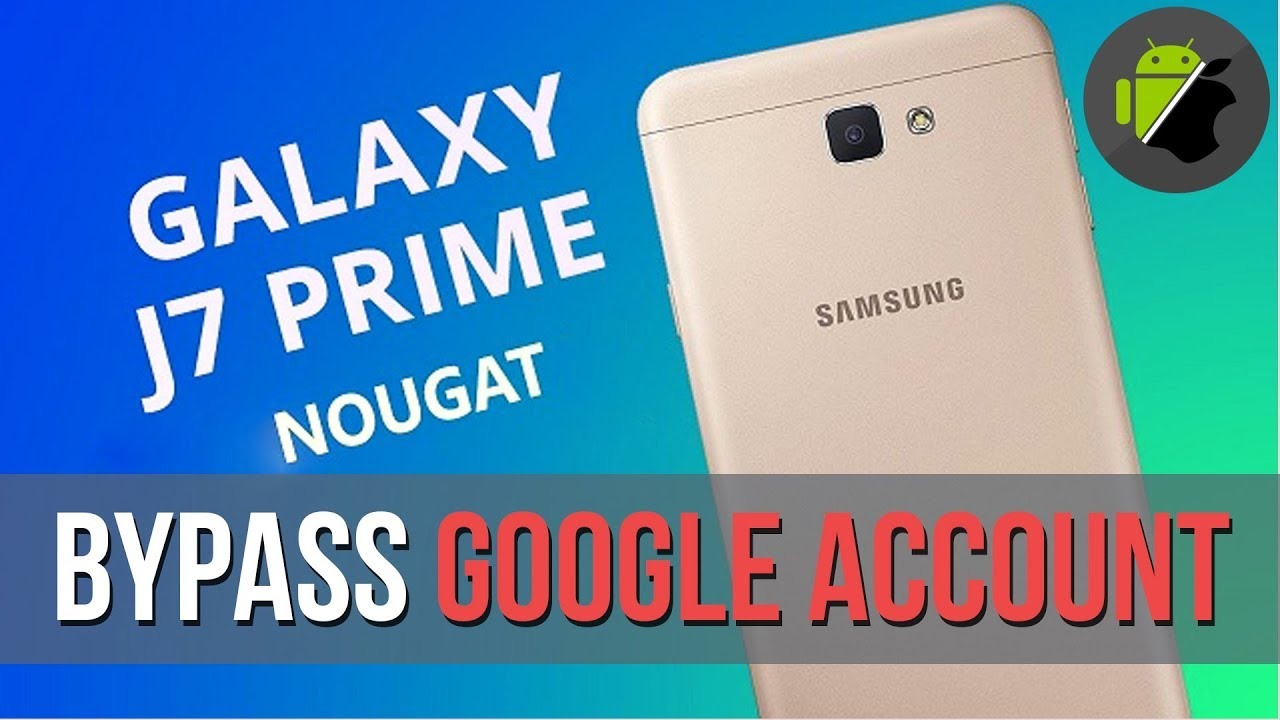 How To Remove Samsung j7 Prime nougat 7 0 FRP Lock - Computer Care
