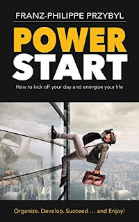 PowerStart - a practical self help guide by Franz-Philippe Przybyl