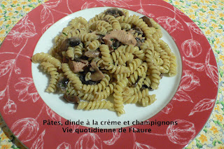 Vie quotidienne de FLaure: Pâtes, dinde à la crème et champignons