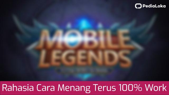 10+ Rahasia Cara Main Mobile Legend Menang Terus