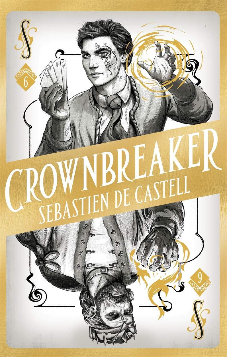 Crownbreaker by Sebastien de Castell