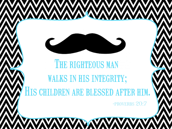 Free Proverbs 20:7 Father's Day Printable