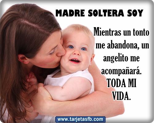 Frases De Madres Solteras Para FaceBook