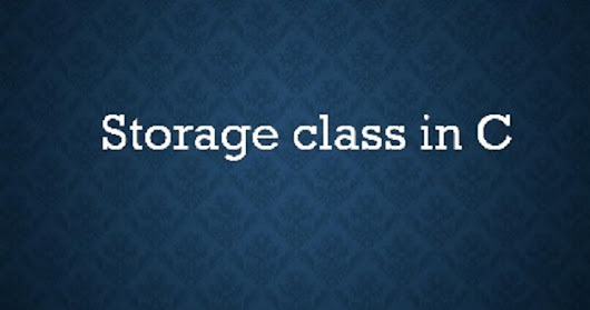 C Programming : Storage classes introduction, examples and interview questions