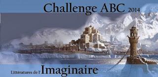[Challenge ABC 2014] - Littératures de l'Imaginaire
