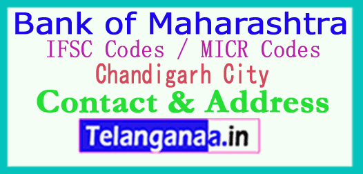 Bank of Maharashtra IFSC Codes MICR Codes in Chandigarh City