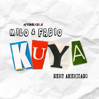 Milo & Fabio Feat. Nerú Americano - Kuya (Afro House) Download Mp3