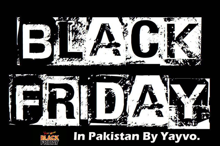 History in Black Friday of Pakistan Through Yayvo.com