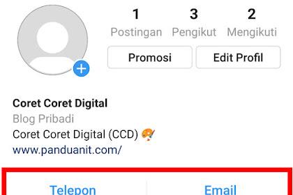 Cara Menambahkan Tombol Telepon, Email, Alamat di Instagram