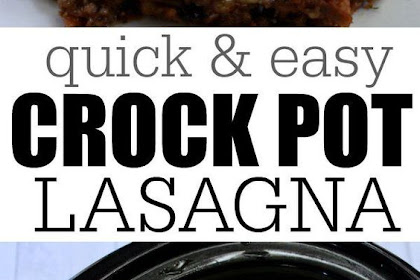 Lazy Day Crock pot Lasagna Recipe