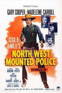 Watch North West Mounted Police Online Free in HD