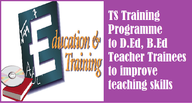 TS State, TS Proceedings, Telangana Teacher Trainings, Training Programmes, Teaching Skills
