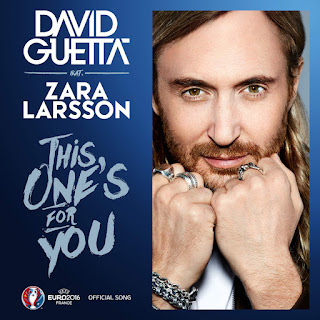 David Guetta - This One's for You (feat. Zara Larsson) [Official Song UEFA EURO 2016™] on iTunes