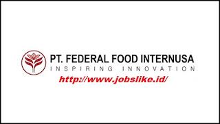 Info Lowongan Kerja Daerah Tangerang PT Federal Food Internusa Company Cikupa - Banten
