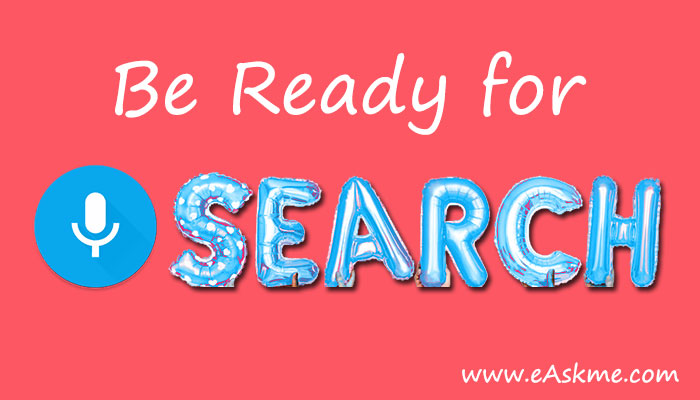 Be ready for Voice Search: The Web Hosting And SEO Trends That You Must Follow In 2019: eAskme