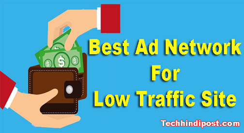 top 7 ad networks for low traffic website in hindi
