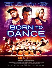 Born to Dance (2015) [Vose]