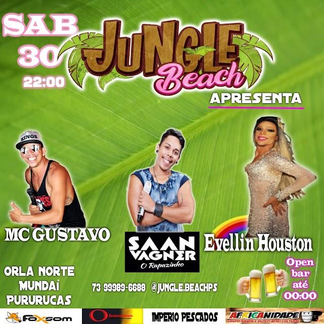 Jungle Beach apresenta neste sábado, Mc Gustavo Saan Vagner e Evellin Houston