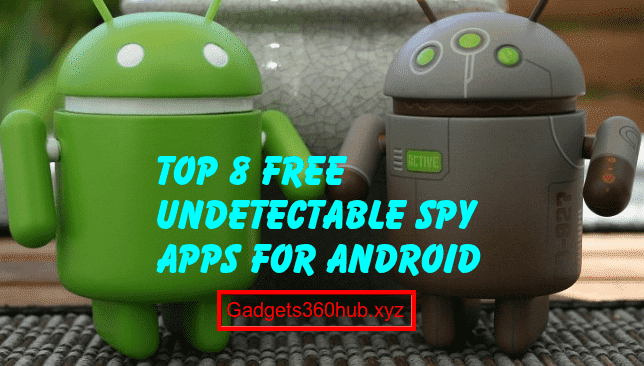 undetectable spy apps for android usres
