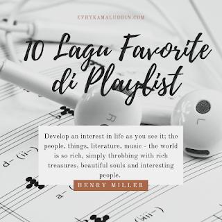 10 Lagu Favorite yang ada di Playlist Catatan Evhy