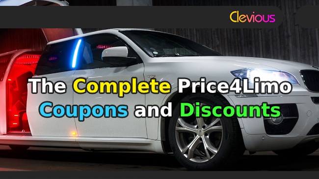 The Complete Price4Limo Coupons & Discounts - Clevious Coupons
