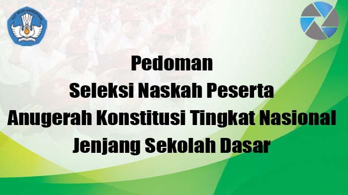 Pedoman Lomba Anugrah Konstitusi Bagi Guru PPKn SD dan SMP