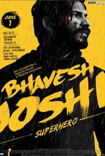 Film Bhavesh Joshi Superhero 2018