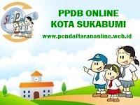 Pendaftaran PPDB Kota Sukabumi 2017/2018