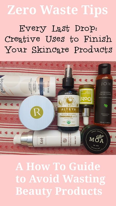 Zero Waste Tips - How to Finish Skincare Products before they expire