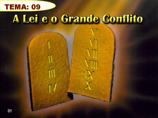 Tema 09_A Lei e o Grande Conflito
