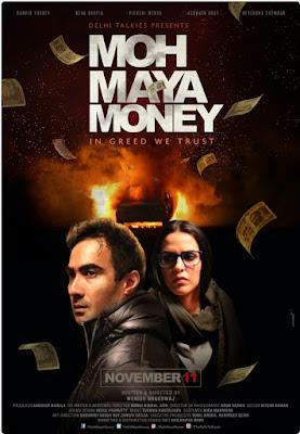 Neha Dhupia and Ranvir Shorey moh maya money poster