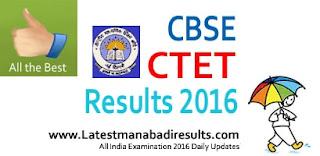 CTET Result 2016,www.ctet,CTET 2016 Result,CTET Exam,www.ctet.nic