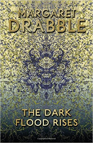 The Dark Flood Rises by Margaret Drabble