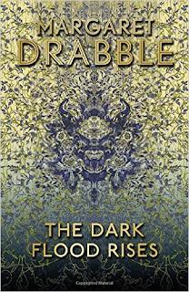 The Dark Flood Rises by Margaret Drabble