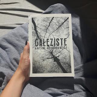 """""""Gałęziste"""" Artur Urbanowicz   Recenzja [7]"""