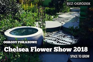 wystawa chelsea flower show 2018