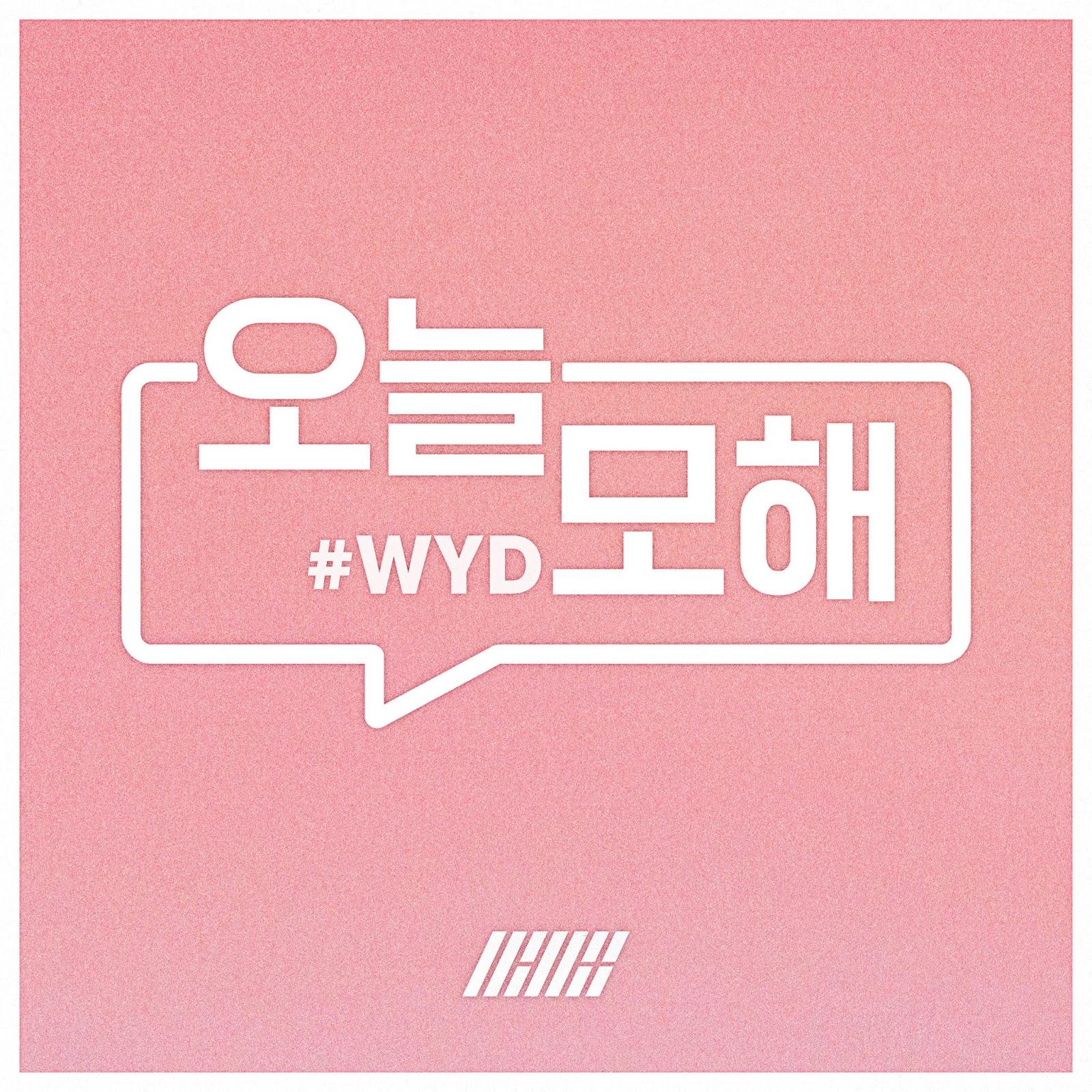 Korean MyuzicStyleZ: iKON - #WYD [Easy-Lyrics | ENG]