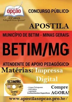 Apostila Concurso Prefeitura de Betim MG 2016, Atendente de Apoio Pedagógico. Saiba mais e Confira aqui.