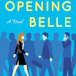 Opening Belle a Novel by Maureen Sherry