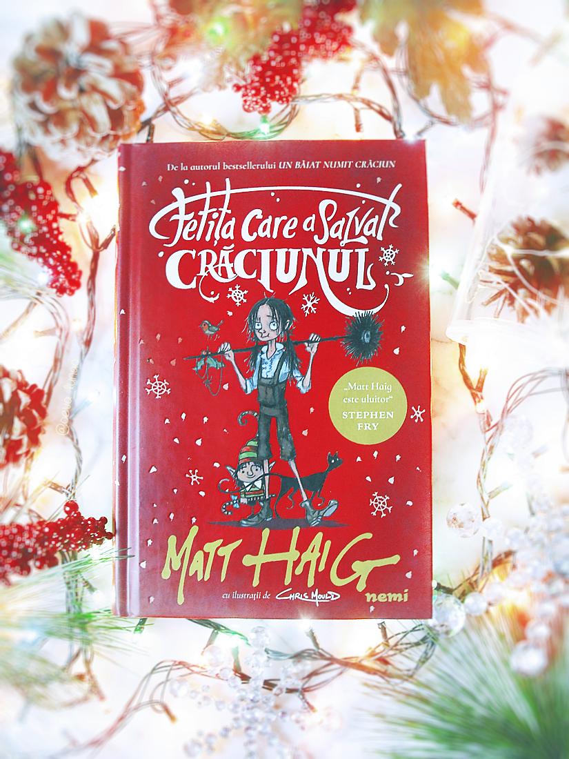 Fetita care a salvat Craciunul - Matt Haig - The girl who saved Christmas - review