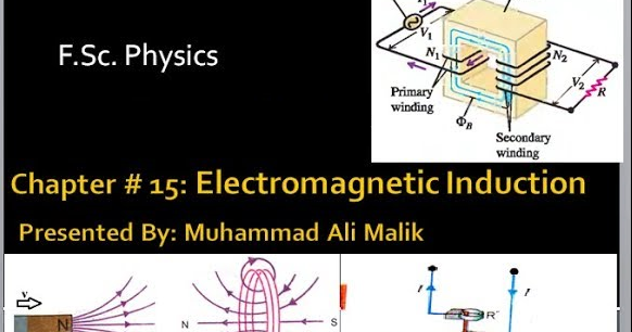 Chapter # 15: (F Sc  Physics 2nd Year) Electromagnetic