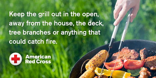 Don't Let Your Summer go up in Flames - Summer Grilling Safety Tips from the Red Cross