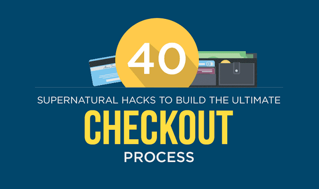 40 Supernatural Hacks to Build the Best Checkout Process