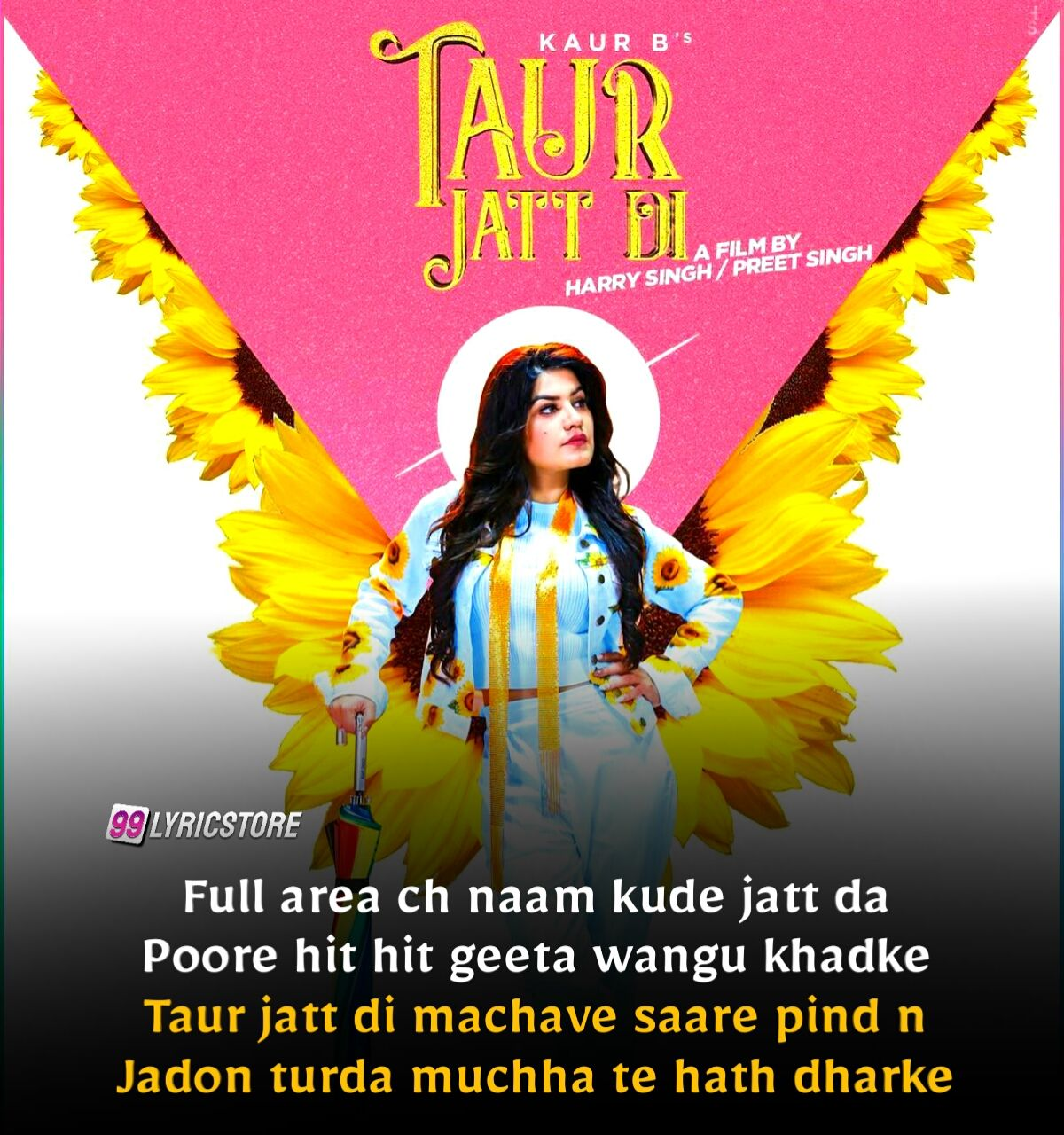 Taur Jatti Di Punjabi Song Lyrics Sung By Kaur B