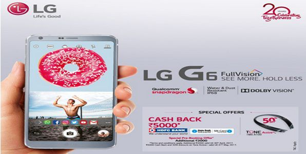 LG G6 buyers will get 100GB free data and 10000 cashback