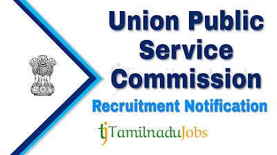 UPSC Recruitment notification 2019, govt jobs for graduate, govt jobs for post graduate,