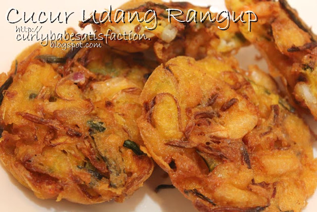 Curlybabe's Satisfaction: Cucur Udang Rangup II