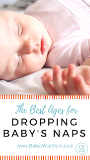 The Best Ages for Dropping Naps | baby naps | baby sleep | #droppingnaps