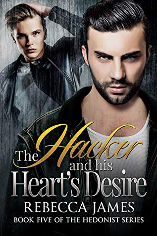 The Hacker and his Heart's Desire by Rebecca James